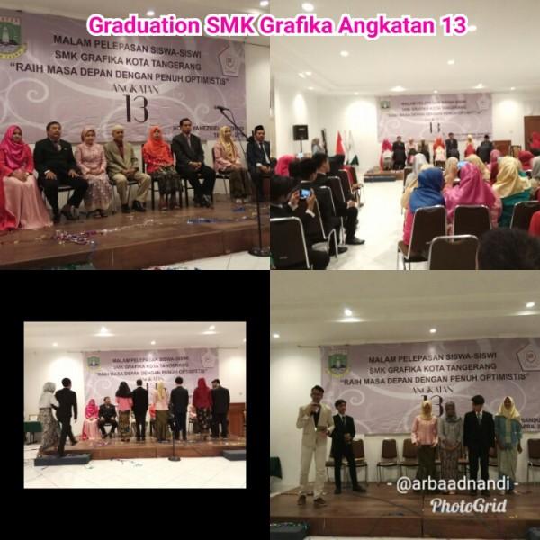 Graduation SMK Grafika Kota Tangerang Angkatan 13 Tahun Pelajaran 2017/2018