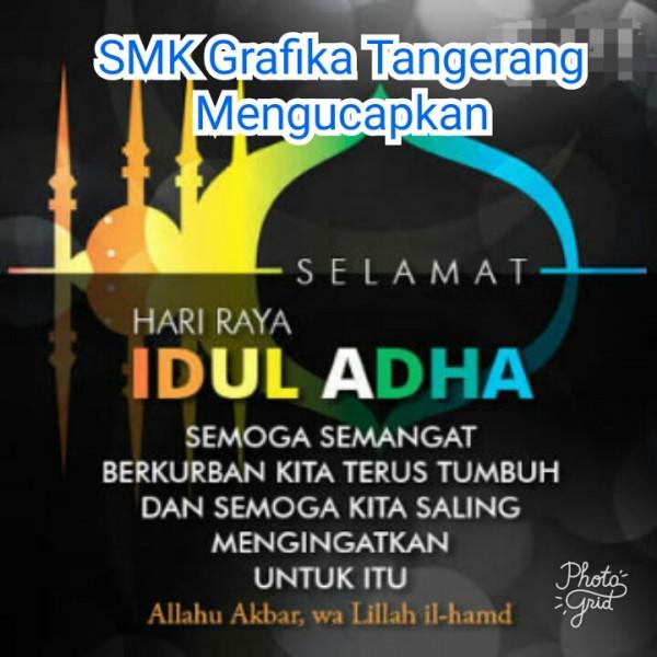 SMK Grafika Tangerang Mengucapkan Selamat Hari Raya Idul Adha