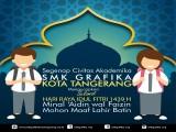 SMK Grafika Kota Tangerang Mengucapkan Selamat Hari Raya Idul Fitri 1439H Minal Aidzin Wal'faidzin Mohon Maaf Lahir dan Batin
