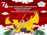SMK Grafika Tangerang Mengucapkan Dirgahayu Republik Indonesia Ke 76 Tahun